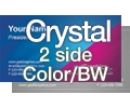 Crystal (Hi-Gloss) Laminated - 2 Sided Color/BW