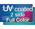 UV Coated (Hi-Gloss) - 2 Sided Full Color