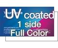 UV Coated (Hi-Gloss) - 1 Side Full Color